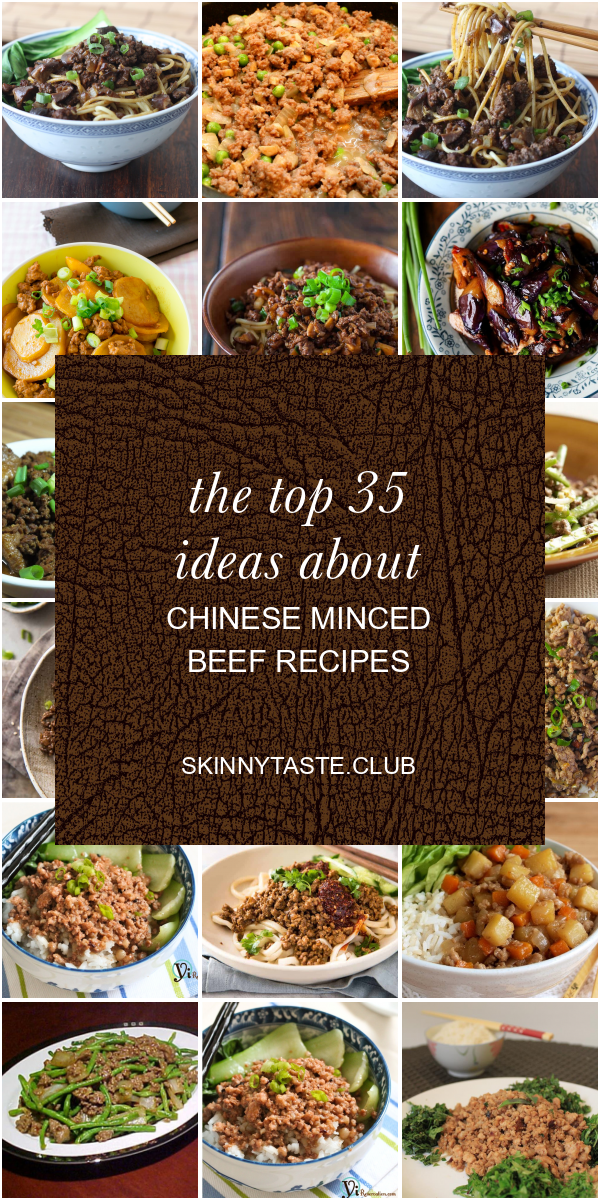 the top 35 ideas about chinese minced beef recipes  best